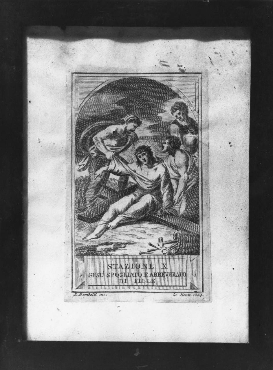stazione X: Gesù spogliato e abbeverato di fiele (stampa) di Bombelli Pietro Leone (sec. XIX)