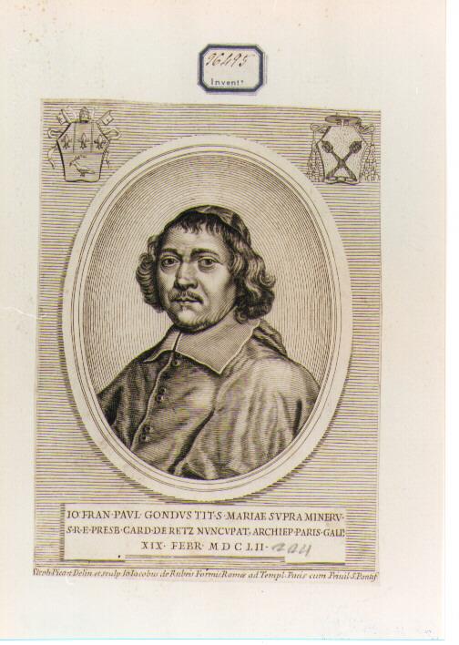 RITRATTO DEL CARDINALE DI RETZ (stampa controfondata smarginata) di Picart Etienne (seconda metà sec. XVII)